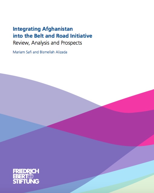 Integrating Afghanistan into the Belt and Road Initiative: Review, Analysis and Prospects